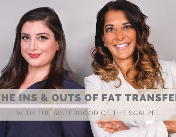 The Ins and Outs of Fat Transfer